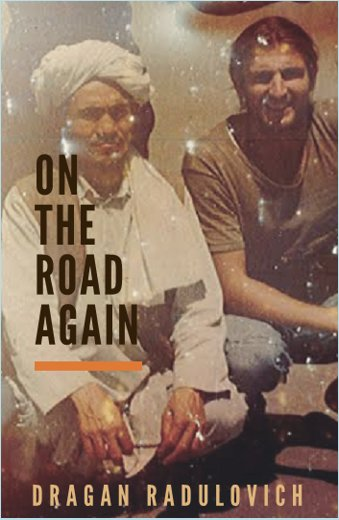 On the Road Again by Dragan Radulovich