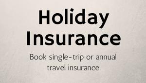 Book single-trip or annual travel insurance
