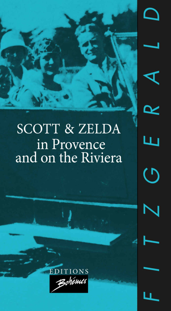 Scott and Zelda Fitzgerald in Provence and on the Riviera