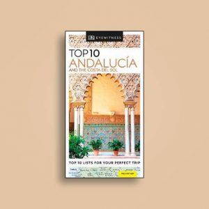 Top 10 Andalucía and the Costa del Sol DK