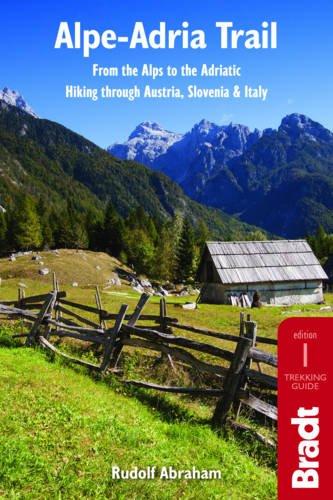 Bradt Guides: Alpe Adria Trail