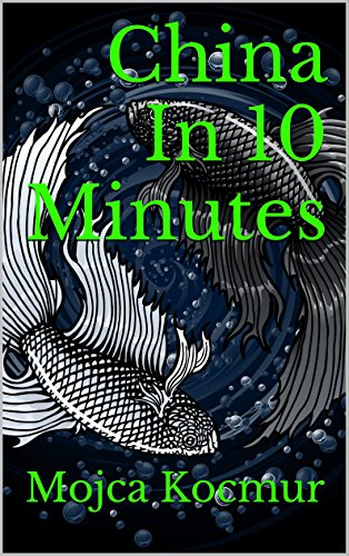 China in 10 Minutes by Mojca Kocmur