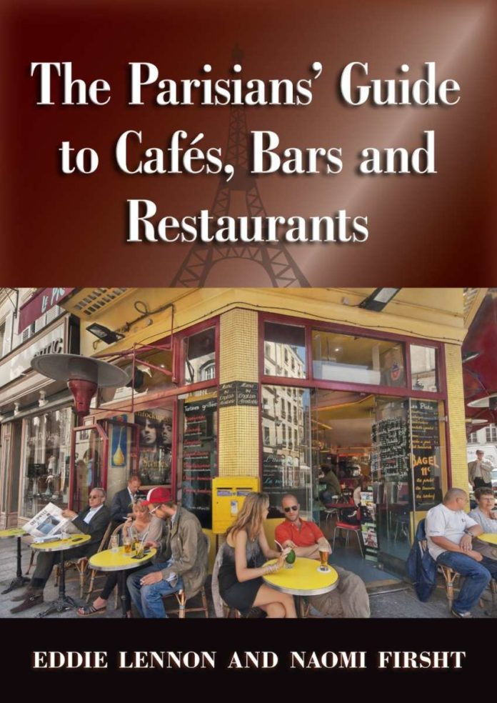 The Parisians' Guide to Cafés, Bars and Restaurants [Kindle Edition]